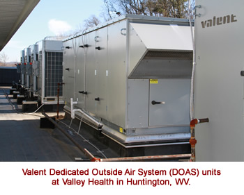 Valent Dedicated Outside Air System (DOAS) units at Valley Health in Huntington, WV.